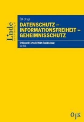 Datenschutz - Informationsfreiheit - Geheimnisschutz