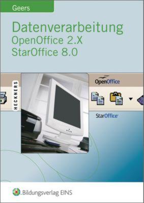 Datenverarbeitung OpenOffice 2.X StarOffice 8.0, Werner Geers