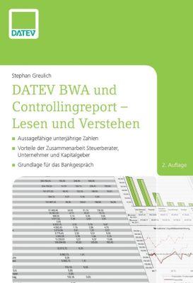 DATEV BWA und Controllingreport - Lesen und Verstehen - Stephan Greulich |