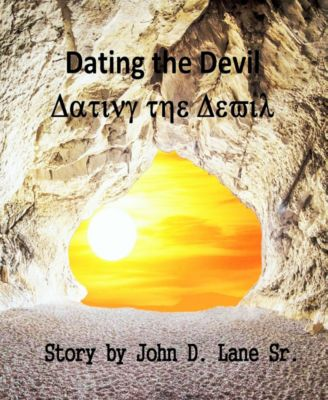 Dating the Devil, John D., Sr Lane