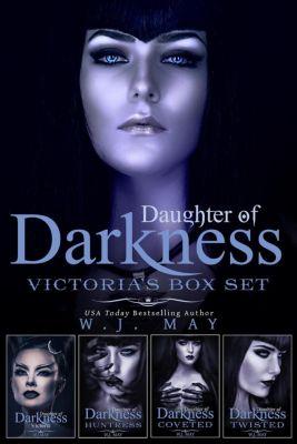 Daughters of Darkness: Victoria's Journey: Daughter of Darkness - Victoria - Box Set (Daughters of Darkness: Victoria's Journey), W.J. May