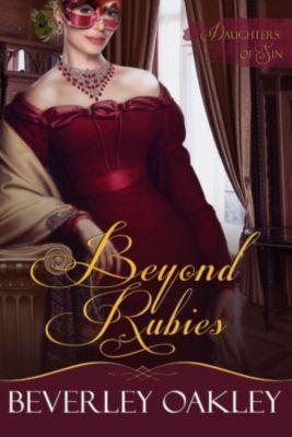 Daughters of Sin: Beyond Rubies (Daughters of Sin, #4), Beverley Oakley