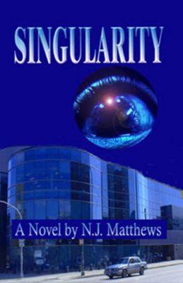 Dave Harris Murder Mysteries: Singularity, N.J. Matthews