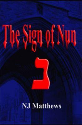 Dave Harris Murder Mysteries: The Sign of Nun, N.J. Matthews