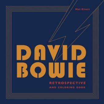 David Bowie Retrospective and Coloring Book, Mel Elliott