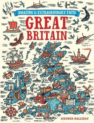 David & Charles: Amazing & Extraordinary Facts - Great Britain, David & Charles Editors