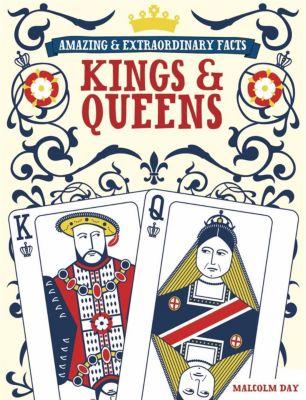David & Charles: Amazing & Extraordinary Facts - Kings & Queens, David & Charles Editors