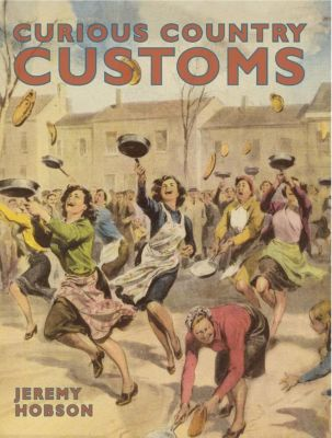 David & Charles: Curious Country Customs, Jeremy Hobson
