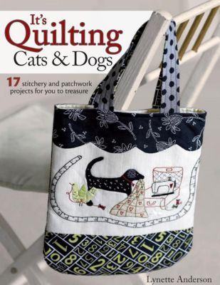 David & Charles: It's Quilting Cats & Dogs, Lynette Anderson