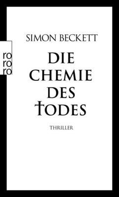 David Hunter Band 1: Die Chemie des Todes, Simon Beckett