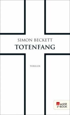 David Hunter: Totenfang, Simon Beckett