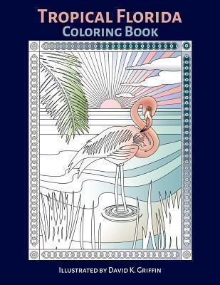 David K. Griffin: Tropical Florida, David K. Griffin