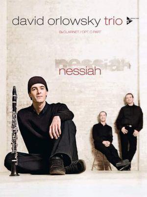 David Orlowsky Trio, Nessiah, Klarinette (C-Stimme opt.), David Orlowsky