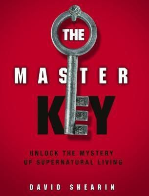 David Shearin Ministries: The Master Key, Dvid Shearin