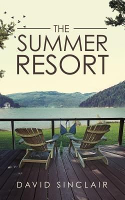 David Sinclair Books: The Summer Resort, David Sinclair