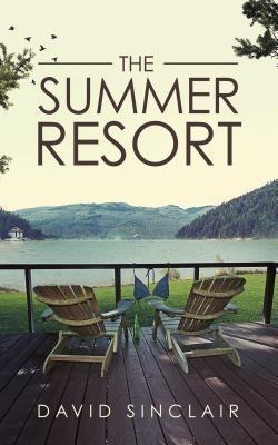 David Sinclair Books: The Summer Resort, David Sinclair