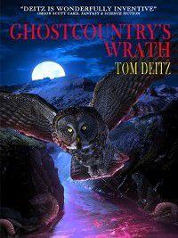 David Sullivan: Ghostcountry's Wrath, Tom Deitz