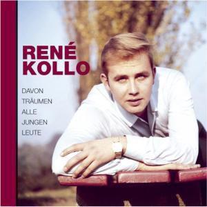 Davon Träumen Alle Jungen Leute, Rene Kollo