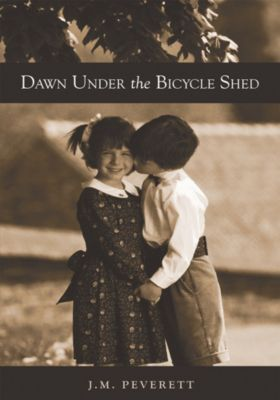 Dawn Under the Bicycle Shed, J.M. Peverett