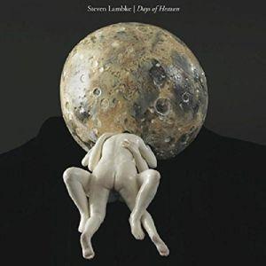 Days Of Heaven (Vinyl), Steven Lambke