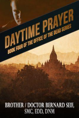 Daytime Prayer, Bernard Seif