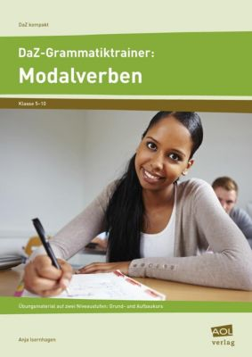 DaZ-Grammatiktrainer: Modalverben, Anja Isernhagen
