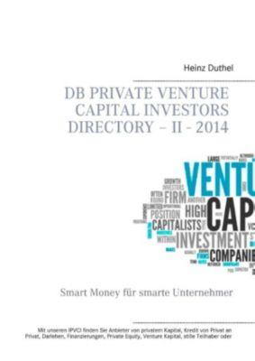 DB Private Venture Capital Investors Directory - II - 2014, Heinz Duthel