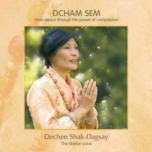 Dcham Sem, Dechen Shak-Dagsay