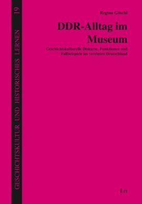 DDR-Alltag im Museum - Regina Göschl |