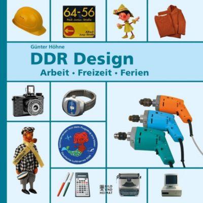 DDR-Design - Arbeit, Freizeit, Ferien, Günter Höhne