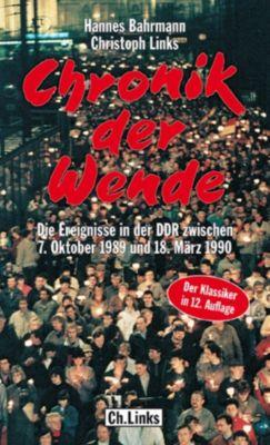 DDR-Geschichte: Chronik der Wende, Christoph Links, Hannes Bahrmann