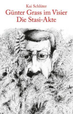 DDR-Geschichte: Günter Grass im Visier - Die Stasi-Akte, Kai Schlüter