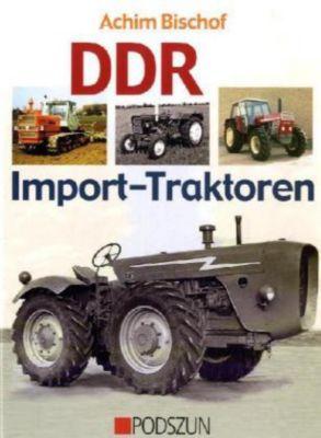 DDR Import-Traktoren, Achim Bischof