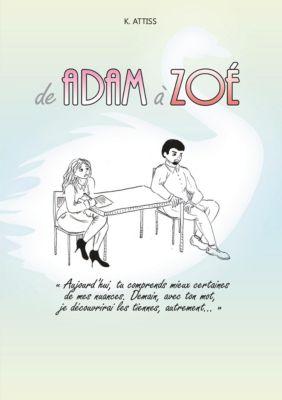 De Adam à Zoé, K. Attiss