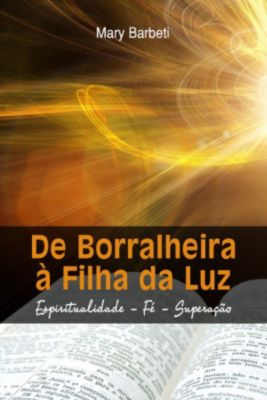 De Borralheira À Filha Da Luz, Mary Barbeti