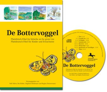 De Bottervoggel, m. Audio-CD, Rolf Ahlers, Ilse Köhler, Siegfried Mahlmann, Regina Zimmermann
