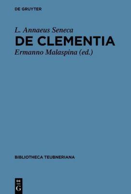 De clementia libri duo, Seneca
