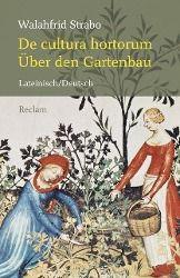 De cultura hortorum / Über den Gartenbau - Walahfrid-Strabo |