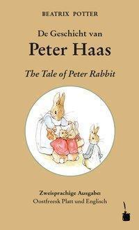 De Geschicht van Peter Haas / The Tale of Peter Rabbit - Beatrix Potter |