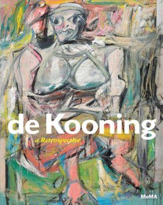 de Kooning: A Retrospective, John Elderfield