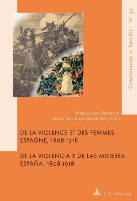De la violence et des femmes / De la violencia y de las mujeres