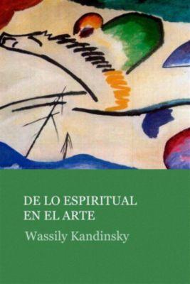 De lo espiritual en el arte, Wassily Kandinsky