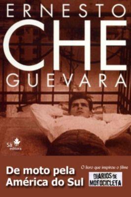 De moto pela América do Sul, Ernesto Che Guevara