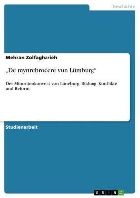 """""""De mynrebrodere vun Lümburg"""", Mehran Zolfagharieh"""