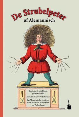 De Strubelpeter uf Alemannisch, Heinrich Hoffmann