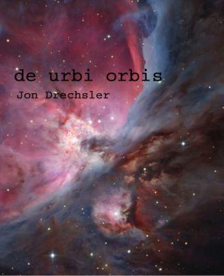 de urbi orbis, Jon Drechsler