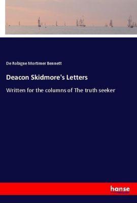 Deacon Skidmore's Letters, De Robigne Mortimer Bennett