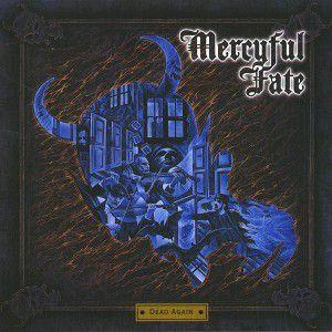 Dead Again, Mercyful Fate