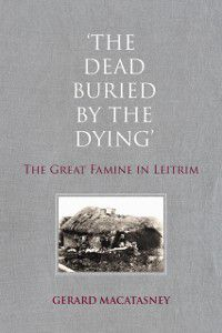 Dead Buried By The Dying, Gerard MacAtasney