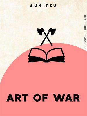 Dead Dodo Classics: Art of War, Sun Tzu